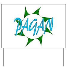 Pagans Yard Sign