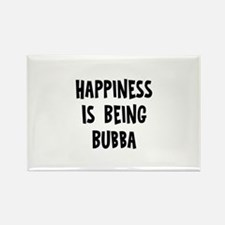 Happiness is being Bubba Rectangle Magnet