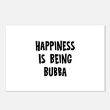 Happiness is being Bubba		 Postcards (Package of 8