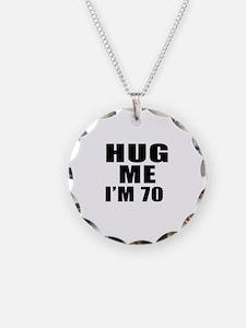 Hug Me I Am 70 Necklace Circle Charm
