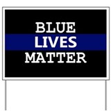 Blue lives matter Yard Signs