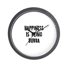 Happiness is being Bubba Wall Clock