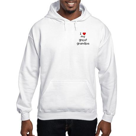 I love my great grandpa Hooded Sweatshirt