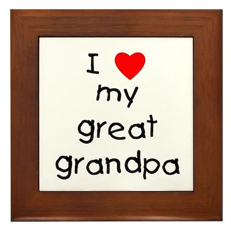 I love my great grandpa Framed Tile