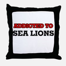 Addicted to Sea Lions Throw Pillow