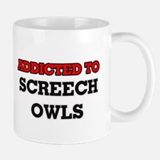 Addicted to Screech Owls Mugs