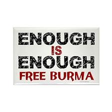Enough Is Enough (Burma) 1.2 Rectangle Magnet