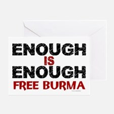 Enough Is Enough (Burma) 1.2 Greeting Card