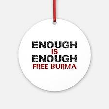 Enough Is Enough (Burma) 1.2 Ornament (Round)