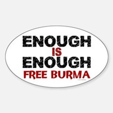 Enough Is Enough (Burma) 1.2 Oval Bumper Stickers