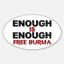 Enough Is Enough (Burma) 1.2 Oval Decal