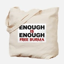 Enough Is Enough (Burma) 1.2 Tote Bag