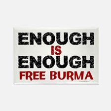 Enough Is Enough (Burma) 1.2 Rectangle Magnet