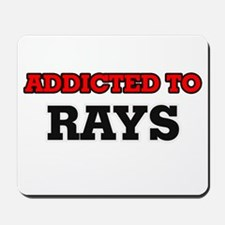 Addicted to Rays Mousepad
