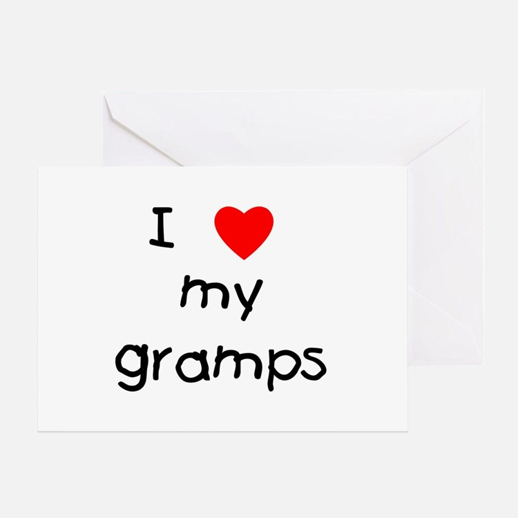 I love my gramps Greeting Card