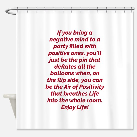 Air of Positivity Shower Curtain