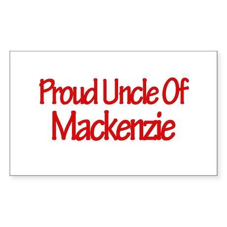 Proud Uncle of Mackenzie Rectangle Sticker