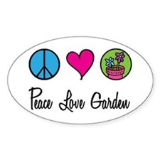 Peace Love Garden Oval Decal