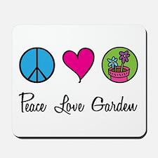 Peace Love Garden Mousepad