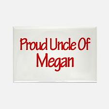 Proud Uncle of Megan Rectangle Magnet