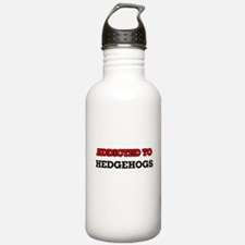 Addicted to Hedgehogs Water Bottle