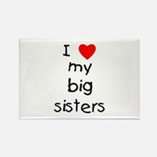 I love my big sisters Rectangle Magnet