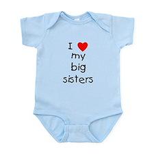 I Love My Big Sisters Onesie Body Suit
