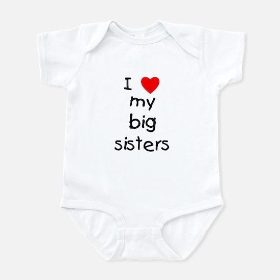 I love my big sisters Infant Bodysuit