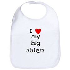 I love my big sisters Bib