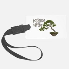 Patience Is Virtue Luggage Tag