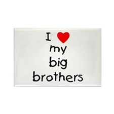 I love big brothers Rectangle Magnet