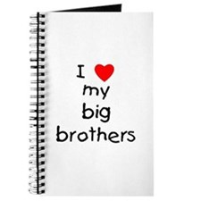 I love big brothers Journal