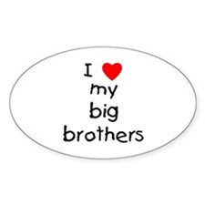 I love big brothers Oval Decal