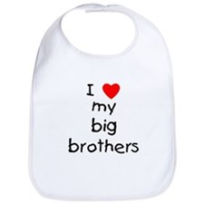 I love big brothers Bib