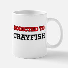 Addicted to Crayfish Mugs