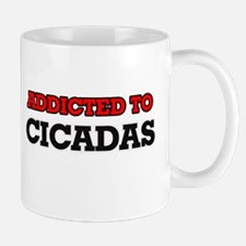 Addicted to Cicadas Mugs