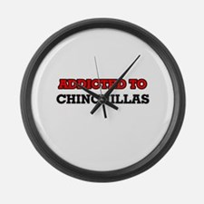 Addicted to Chinchillas Large Wall Clock