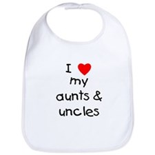 I love my aunts and uncles Bib