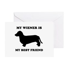 My wiener is my best friend Greeting Card