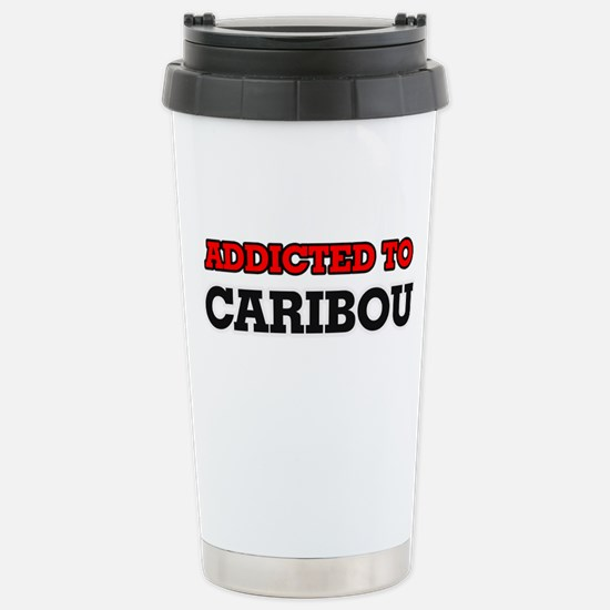 Addicted to Caribou Stainless Steel Travel Mug