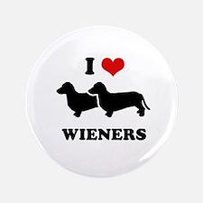 "I love my wieners 3.5"" Button"