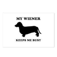 My wiener keeps me busy Postcards (Package of 8)
