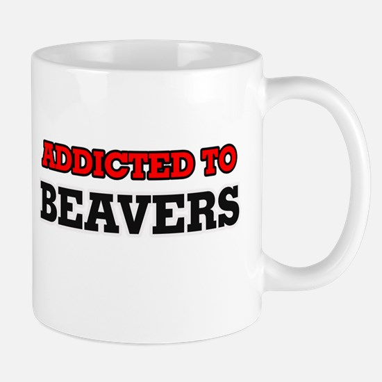 Addicted to Beavers Mugs