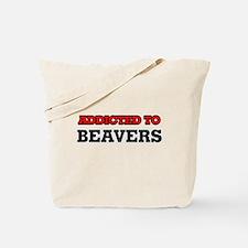 Addicted to Beavers Tote Bag