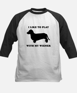 I like to play with my wiener Tee