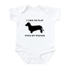 I like to play with my wiener Infant Bodysuit