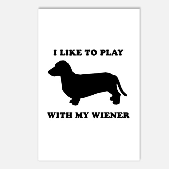 I like to play with my wiener Postcards (Package o