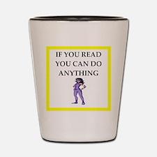 reading joke Shot Glass