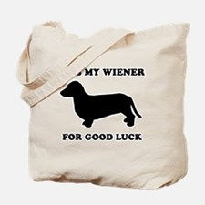 Rub my wiener for good luck Tote Bag
