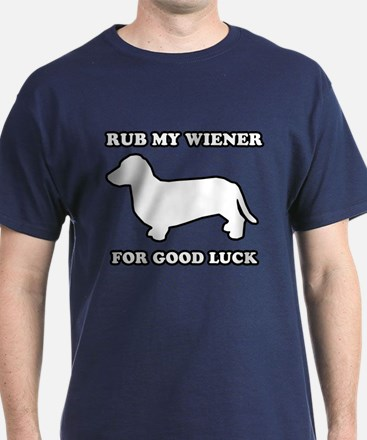 Rub my wiener for good luck T-Shirt
